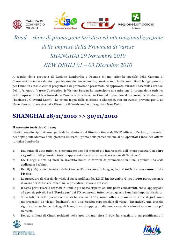 Road – show di promozione turistica ed internazionalizzazione                      delle imprese della Provincia di Varese...