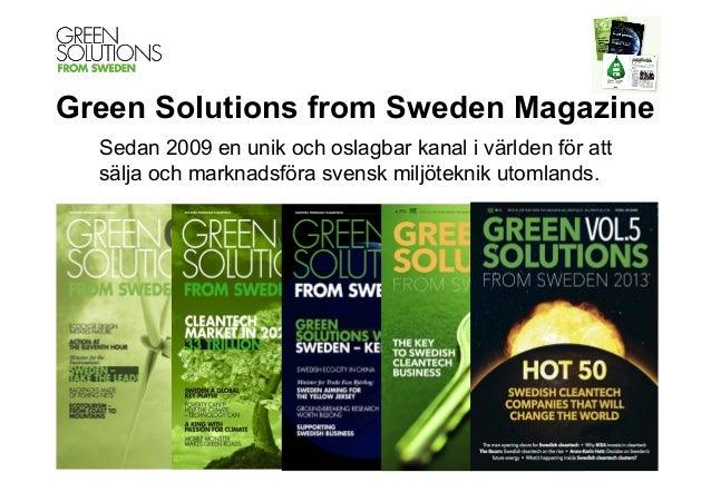 Varför synas i green solutions from sweden magasine? (In Swedish)