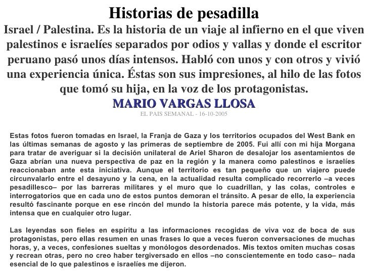 Historias de pesadilla Israel / Palestina. Es la historia de un viaje al infierno en el que viven palestinos e israelíes s...