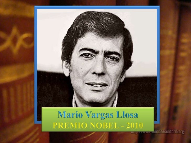 Vargas llosa   - Premio nobel