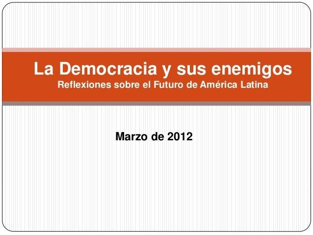 enemigos democracia: