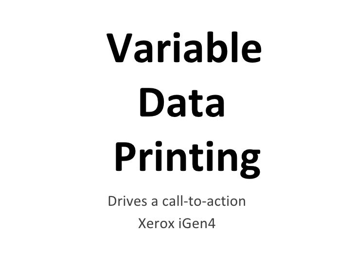 Variable   Data  Printing Drives a call-to-action Xerox iGen4