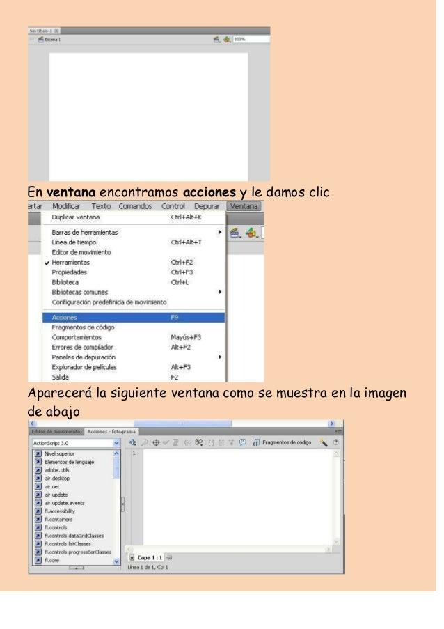 En ventana encontramos acciones y le damos clicAparecerá la siguiente ventana como se muestra en la imagende abajo