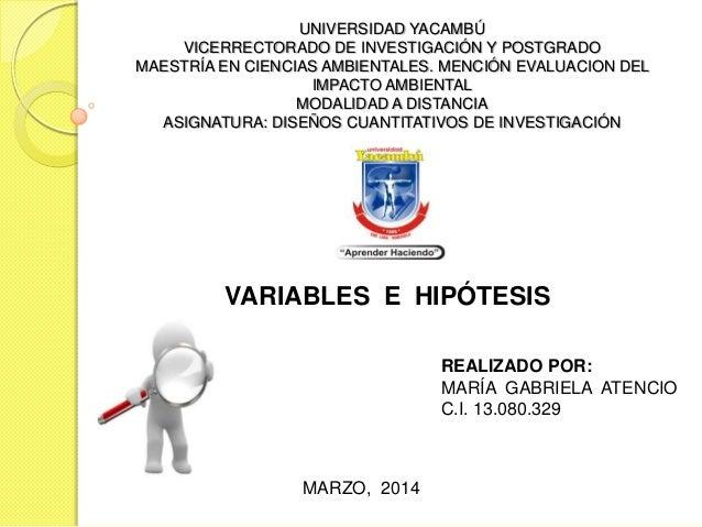 UNIVERSIDAD YACAMBÚ VICERRECTORADO DE INVESTIGACIÓN Y POSTGRADO MAESTRÍA EN CIENCIAS AMBIENTALES. MENCIÓN EVALUACION DEL I...
