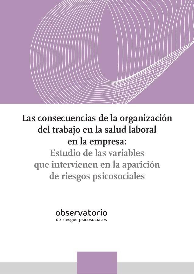 Las consecuencias de la organización del trabajo en la salud laboral en la empresa: Estudio de las variables que intervien...