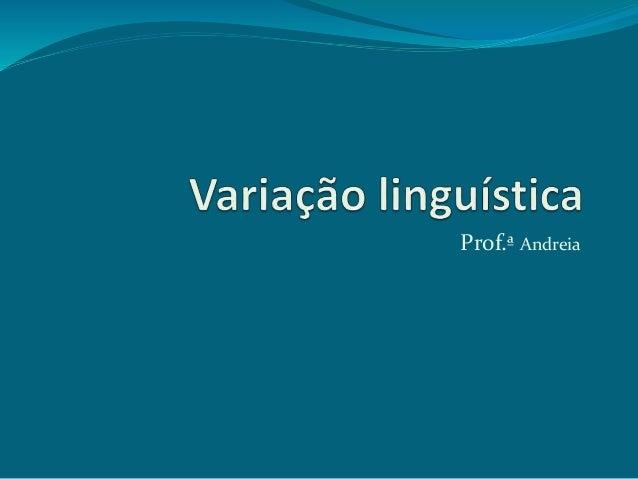 Variac3a7c3a3o linguc3adstica