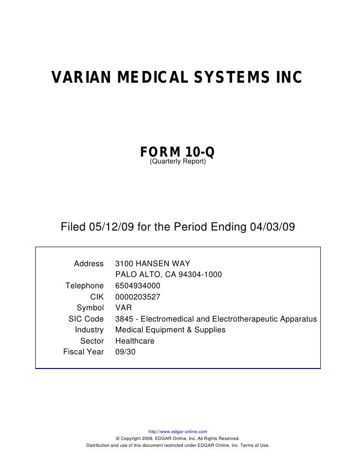 VARIAN MEDICAL SYSTEMS INC                                    FORM Report)10-Q                                  (Quarterly...