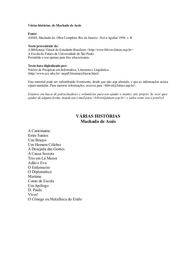 Várias histórias, de Machado de Assis Fonte: ASSIS, Machado de. Obra Completa. Rio de Janeiro : Nova Aguilar 1994. v. II. ...