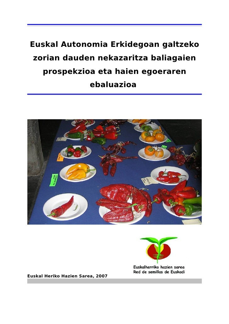 Euskal Autonomia Erkidegoan galtzeko   zorian dauden nekazaritza baliagaien       prospekzioa eta haien egoeraren         ...