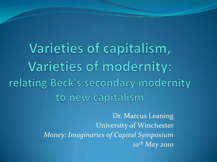 Varieties of capitalism, varieties of modernity