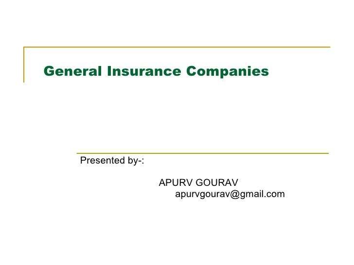 Various general insurance companies and its policies