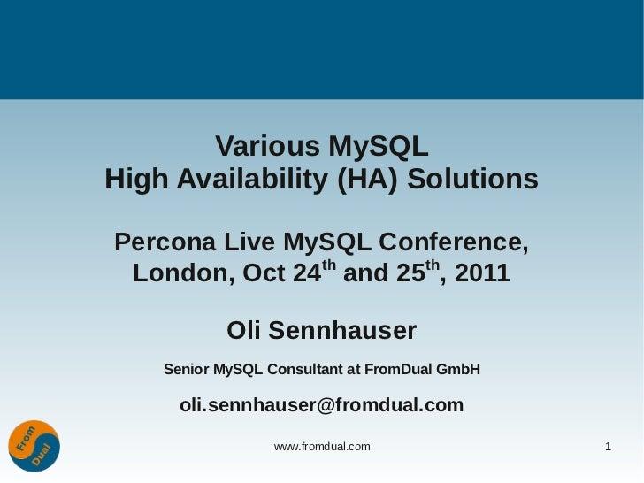 Percona Live: Various MySQL High Availability (HA) Solutions
