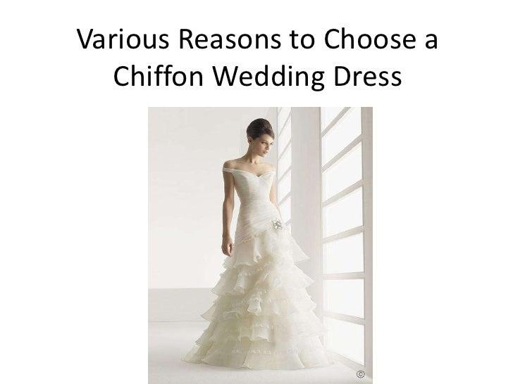 Various reasons to choose a chiffon wedding dress