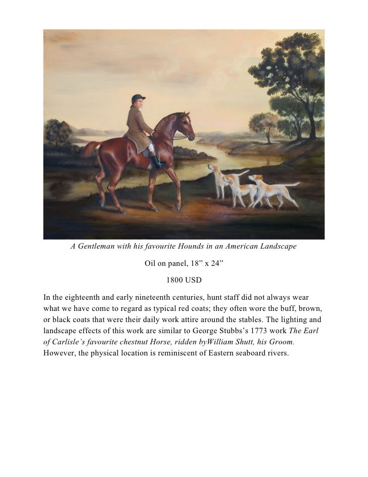 """A Gentleman with his favourite Hounds in an American Landscape                                Oil on panel, 18"""" x 24""""     ..."""