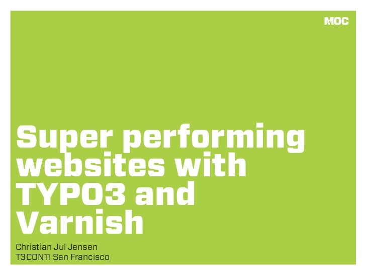 Super performing websites with TYPO3 and Varnish