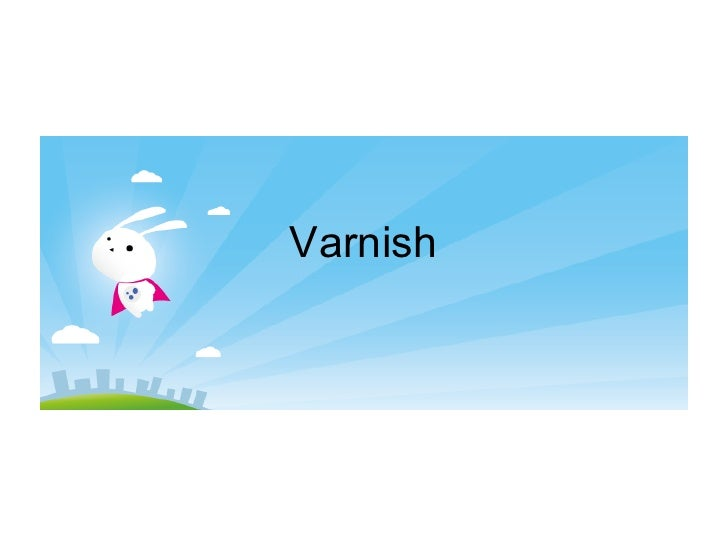 Varnish