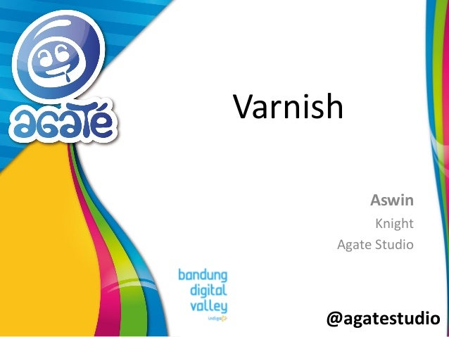 @agatestudio Varnish Aswin Knight Agate Studio