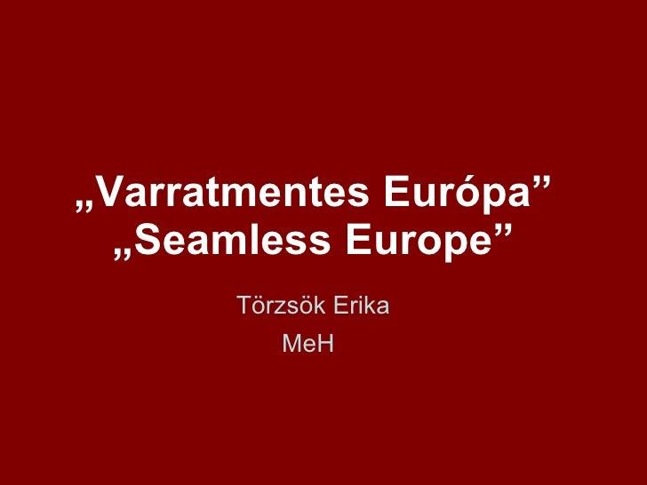 Varratmentes Európa