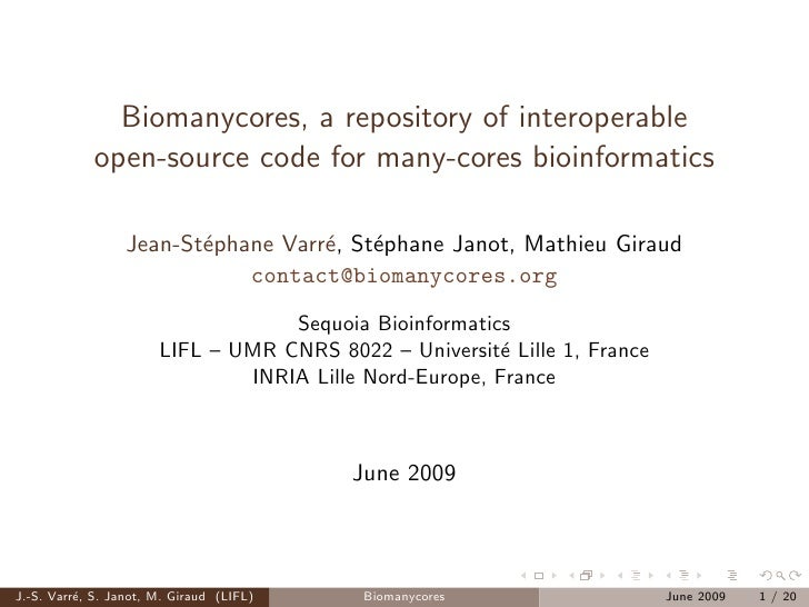 Biomanycores, a repository of interoperable             open-source code for many-cores bioinformatics                    ...
