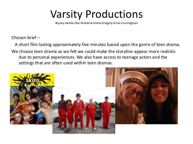 Varsity Productions Bryony Hardie Ellie Peredruk Emma Gregory Arran Cunningham Chosen brief – A short film lasting approxi...