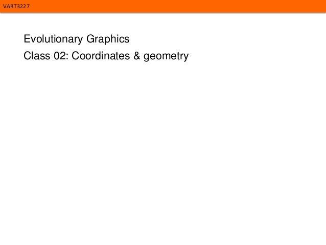 Evolutionary Graphics - Class 02 2014