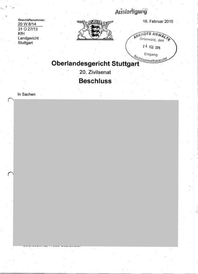 GeschUtsnummer: 20 w8/14 31 0 27/13 KfH Landgericht Stuttgart In Sachen 18. Februar 2015 ~~NOTS ANvl/ 4. ~ G .. l..'f: ~ru...