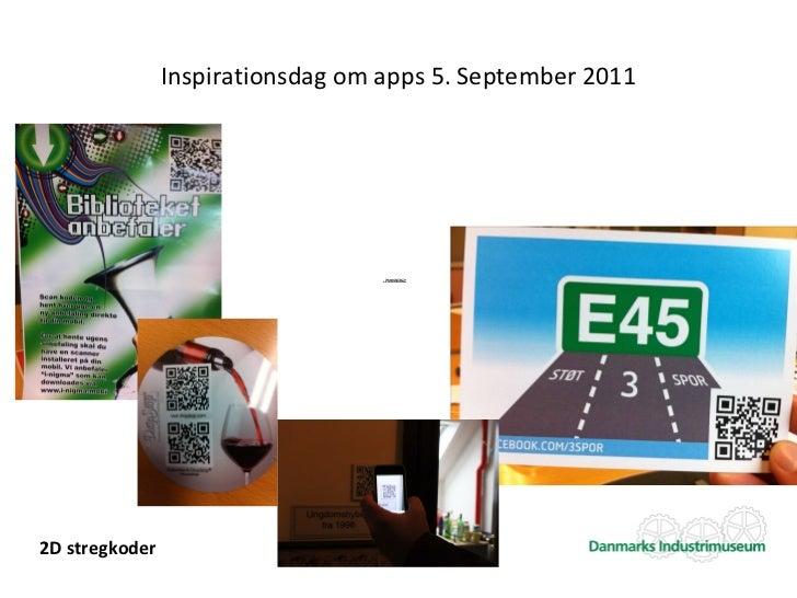 Inspirationsdag om apps 5. September 2011                                     Der kræves QuickTime™ og                    ...