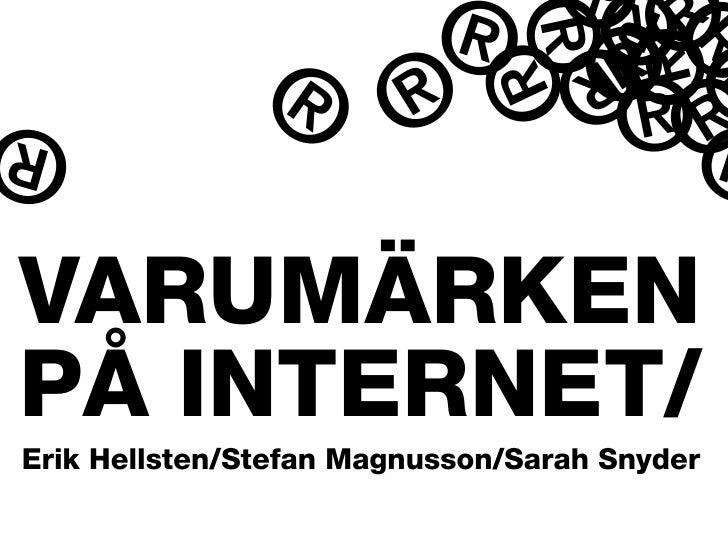 Varumärken på Internet/Trademarks on the Internet