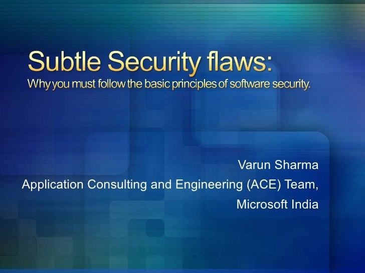 Varun Sharma Application Consulting and Engineering (ACE) Team, Microsoft India