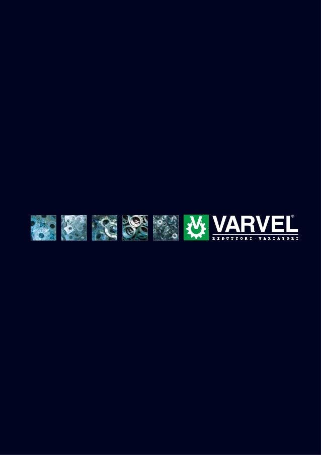 Il concetto d'innovazione guida Varvel dal 1955, anno dellasua fondazione, in ogni decisione e in tutte le aree aziendali:...