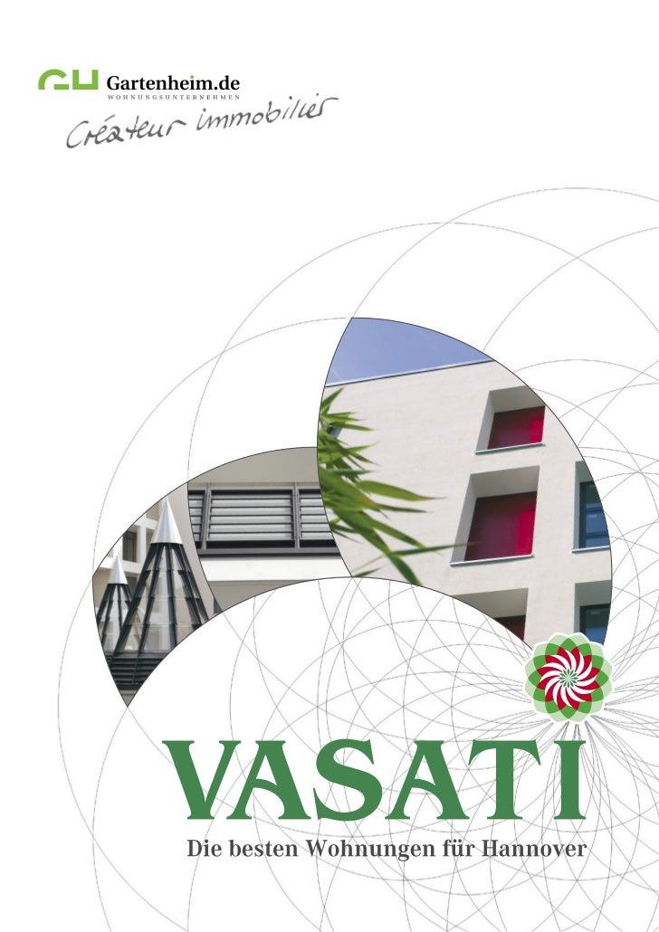 2 | vasati  Überschrift  Editorial      2-3  VASATI – Erleben Sie die neue Balance      4-7  Überblick Hildesheimer Straße...