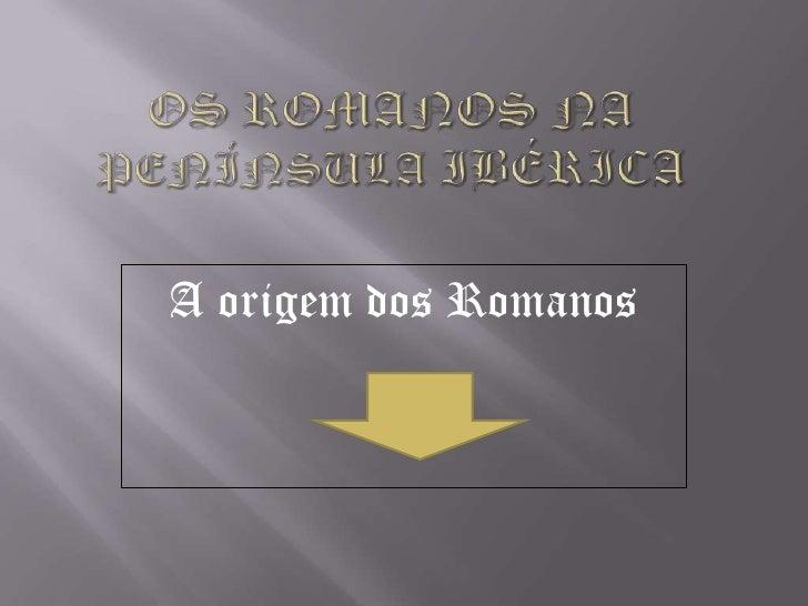 A origem dos Romanos