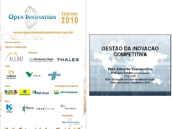 Apresentação Eduardo Vasconcellos | OIS2010 | O que sabemos sobre gestão da inovação hoje?