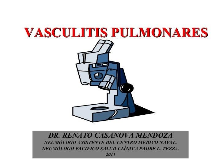 DR. RENATO CASANOVA MENDOZA NEUMÓLOGO ASISTENTE DEL CENTRO MEDICO NAVAL. NEUMÓLOGO PACIFICO SALUD CLÍNICA PADRE L. TEZZA. ...