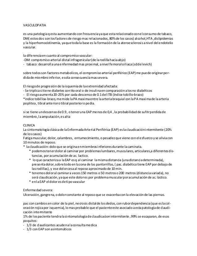 VASCULOPATIA esuna patologiaqesta aumentando confrecuenciayaque estarelacionado conel consumo de tabaco, DM( estosdos sonl...