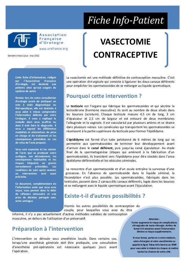 VASECTOMIE CONTRACEPTIVEDernière mise à jour : mai 2012 Fiche Info-Patient La vasectomie est une méthode définitive de con...