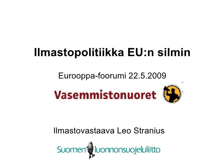 Vasemmistonuoret Ilmastonmuutos Leo Stranius 22052009
