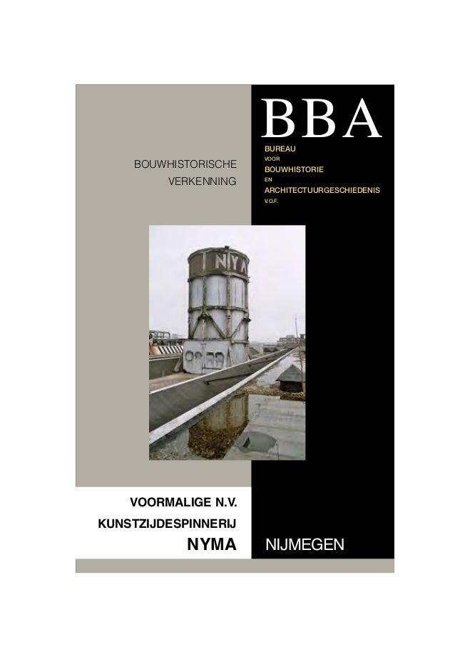 BBA BUREAU  BOUWHISTORISCHE VERKENNING  VOOR  BOUWHISTORIE EN  ARCHITECTUURGESCHIEDENIS V.O.F.  VOORMALIGE N.V. KUNSTZIJDE...