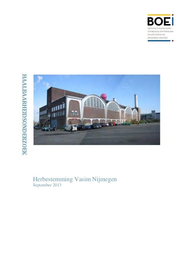 HAALBAARHEIDSONDERZOEK Herbestemming Vasim Nijmegen September 2013