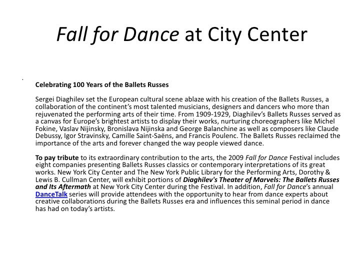 Fall for Dance at City Center<br />. Celebrating 100 Years of the Ballets RussesSergei Diaghilev set the European cultural...