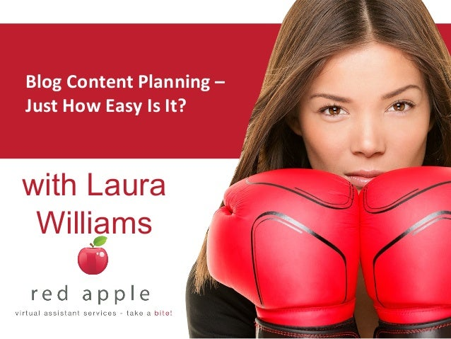 Blog Content Planning – Just How Easy Is It? with Laura Williams
