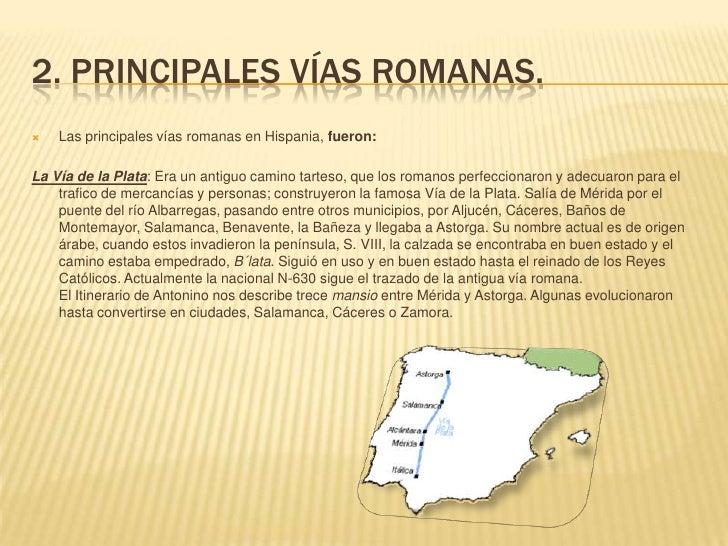 Baños Romanos Aljucen:Vías romanas en hispania