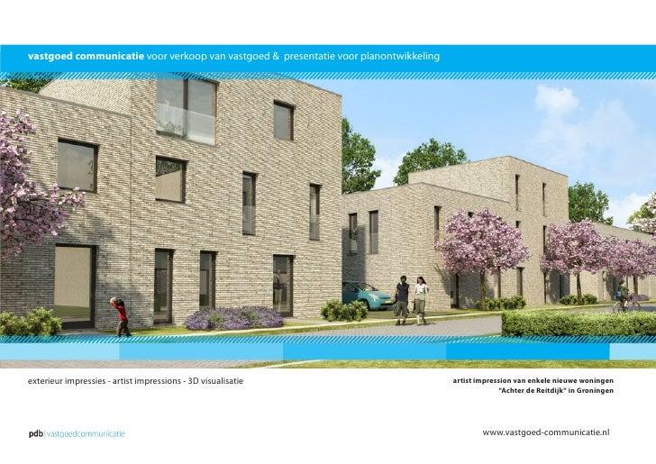 vastgoed communicatie voor verkoop van vastgoed & presentatie voor planontwikkeling     exterieur impressies - artist impr...