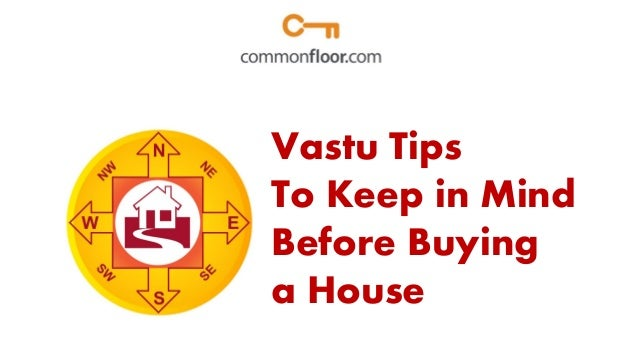 Vastu tips to keep in mind while buying a home