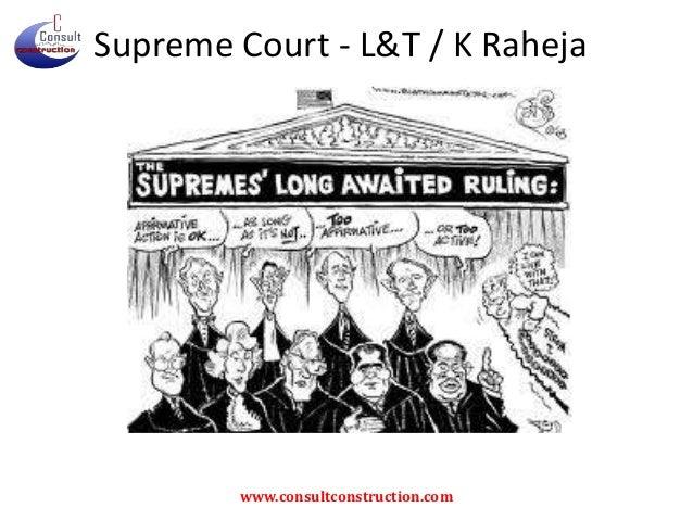 Supreme Court - L&T / K Raheja  www.consultconstruction.com