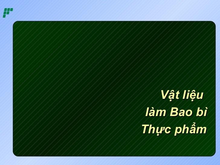 Vat lieu-lam-bao-bi-nhua