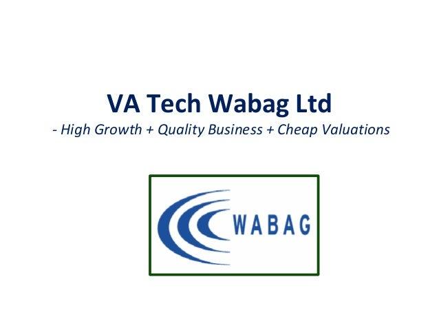 VA Tech Wabag Ltd - High Growth + Quality Business + Cheap Valuations