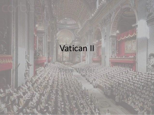 Vatican II Steve Weyler