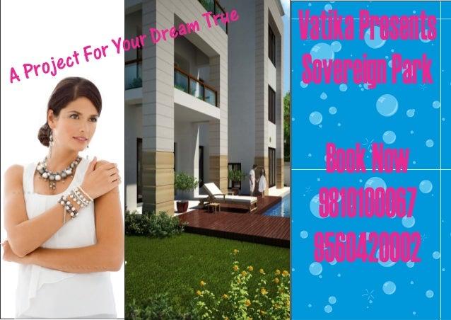 Call 9810100067 & Book Vatika Sovereign Park Gurgaon,Sector 99 Project
