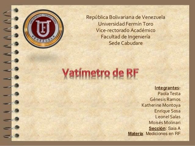 República Bolivariana de Venezuela Universidad Fermín Toro Vice-rectorado Académico Facultad de Ingeniería Sede Cabudare I...
